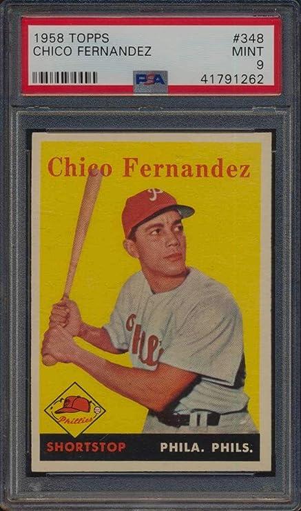 348 Chico Fernandez 1958 Topps Baseball Cards Graded Psa 9