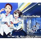 ROBOTICS;NOTES オリジナルサウンドトラック