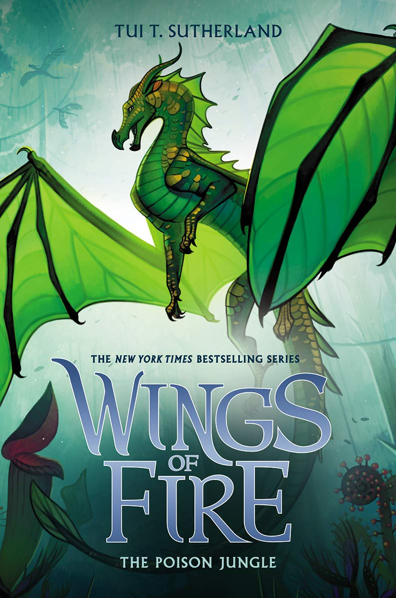 The Poison Jungle Wings Of Fire Book 13 Tui T Sutherland