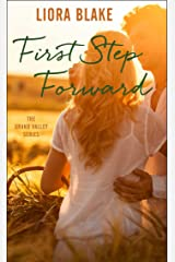 First Step Forward (The Grand Valley Series Book 1) Kindle Edition