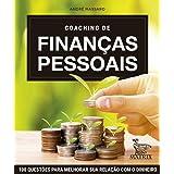 Coaching de finanças pessoais: 100 questões para melhorar sua relação com dinheiro