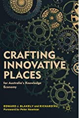 Crafting Innovative Places for Australia's Knowledge Economy Hardcover