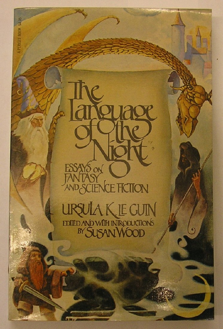 The Language Of The Night Essays On Fantasy And Science Fiction  Follow The Author