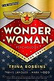 Wonder Woman Psychology: Lassoing the Truth