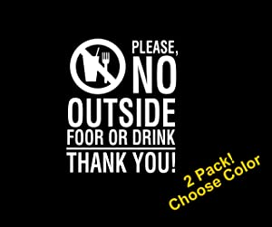 No Outside Food Or Drink Vinyl Sticker Decal Sign (2 Pack) 7