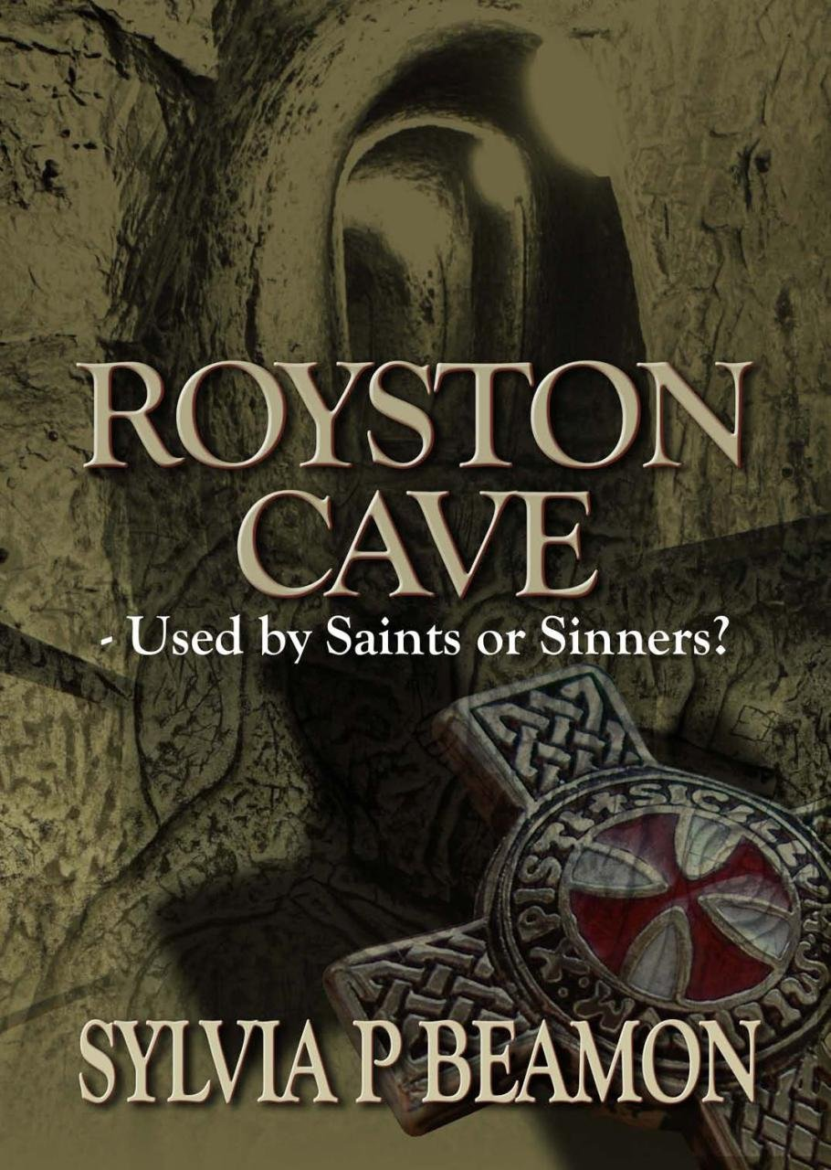 Read Online Royston Cave: Used by Saints or Sinners? ebook