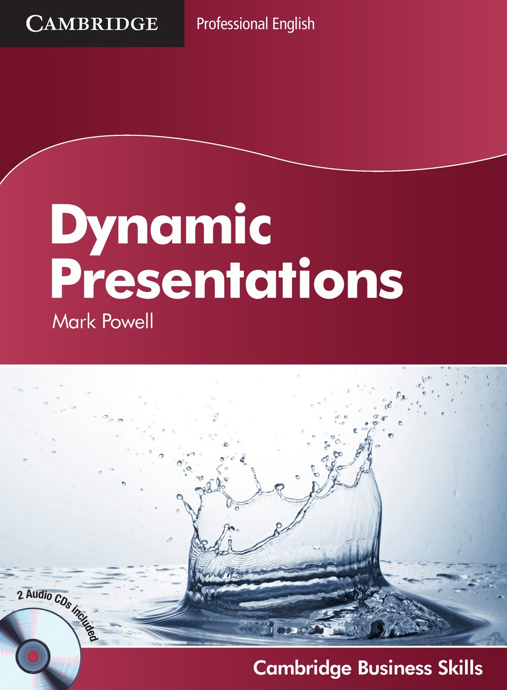 Dynamic Presentations: Student's Book with 2 Audio CDs