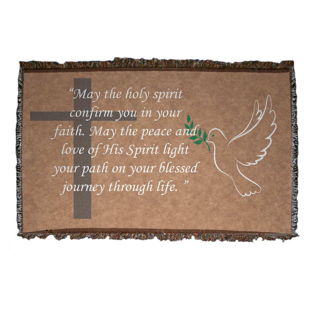 """Confirmation Woven Blanket- Design 2- """"May the Holy Spirit Confirm You in Your Faith. May the Peace and Love of His Spirit Light Your Path on Your Blessed Journey Through Life. """""""