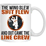 The Wind Blew Shit Flew And Out Came The Line Crew ,Lineman Gift Tee, Coffee Mug