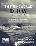 ''Everything We Have'': D-Day 6.6.44
