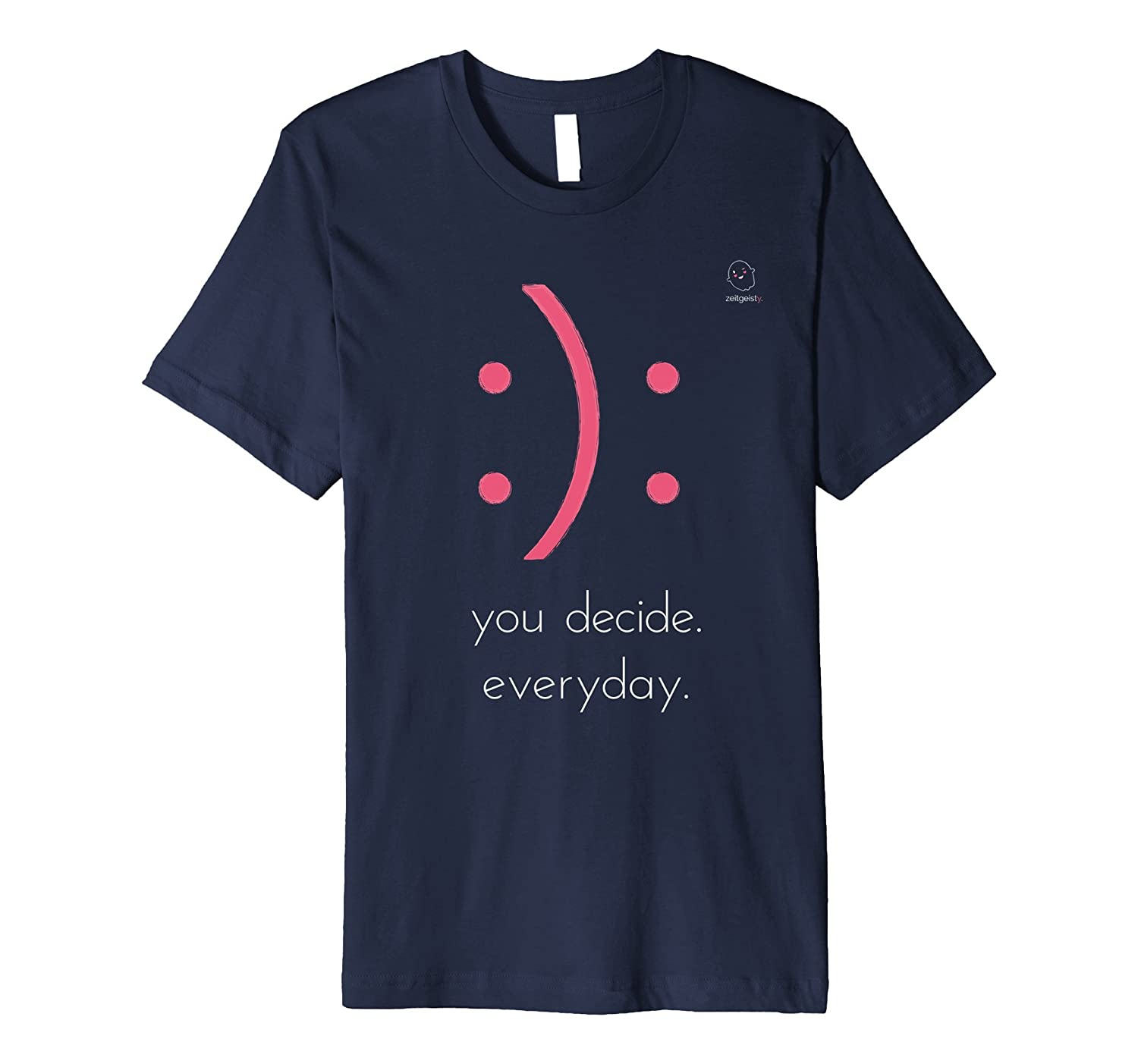 smile – you decide T-shirt I Day power I Gift-Art – Artvinatee