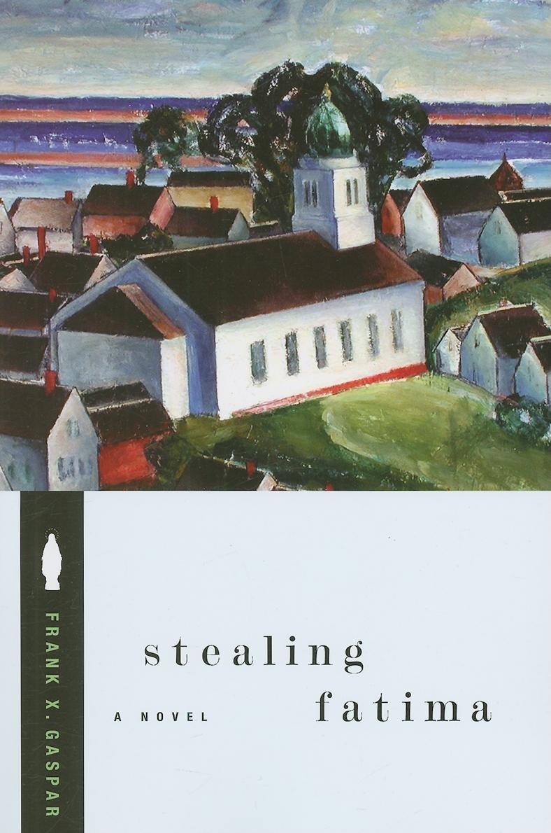 Stealing Fatima: Amazon.es: Frank X. Gaspar: Libros en ...
