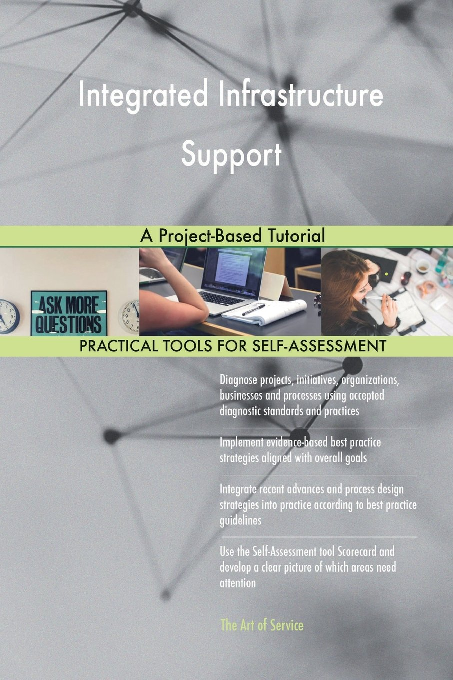 Integrated Infrastructure Support: A Project-Based Tutorial pdf