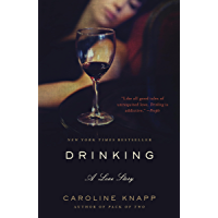 Drinking: A Love Story (English Edition)