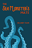 The Sea Monster's Mate: An M/M Paranormal Romance with Tentacles