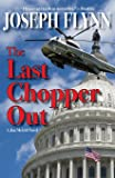 The Last Chopper Out: 10