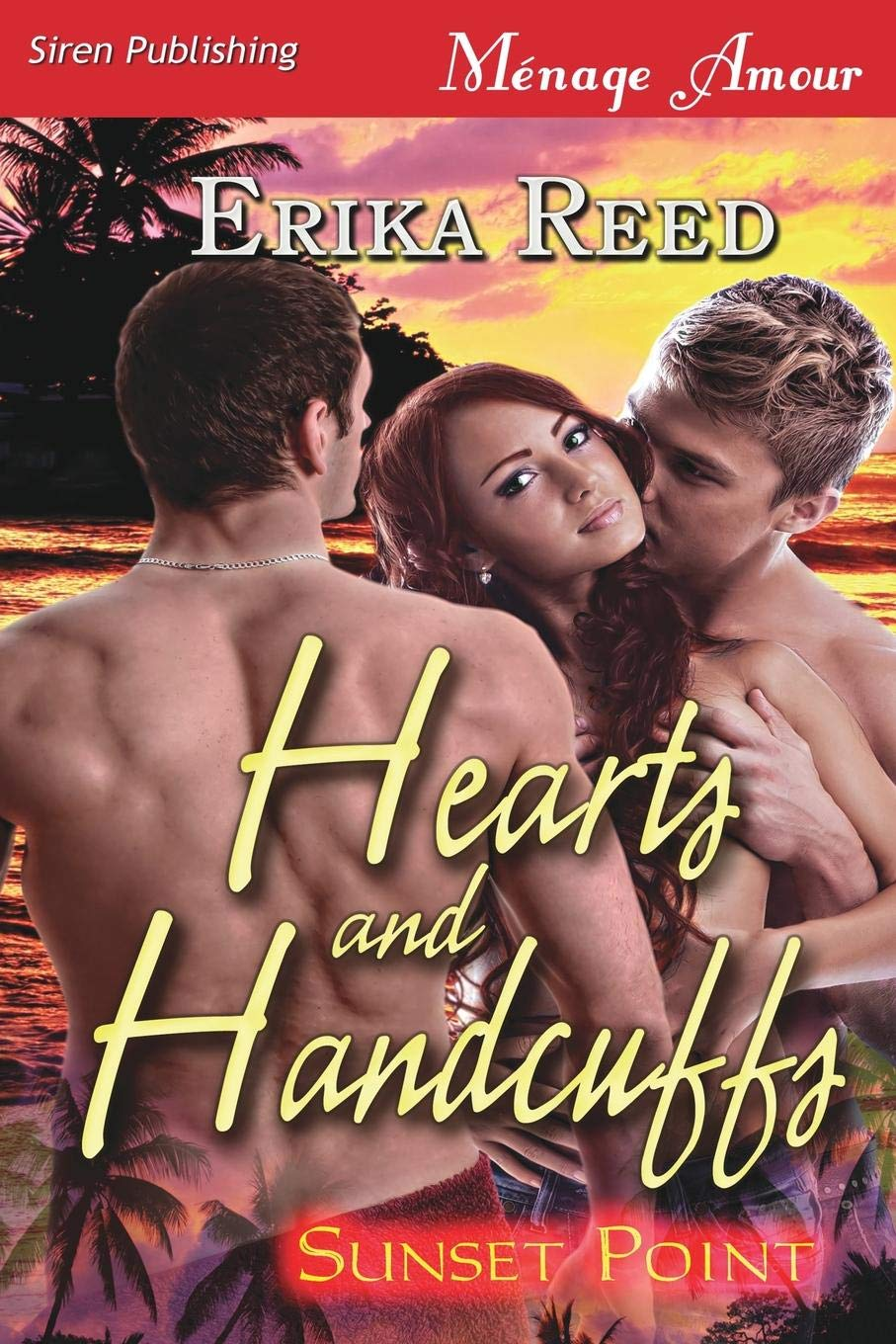 Read Online Hearts and Handcuffs [Sunset Point] (Siren Publishing Menage Amour) PDF