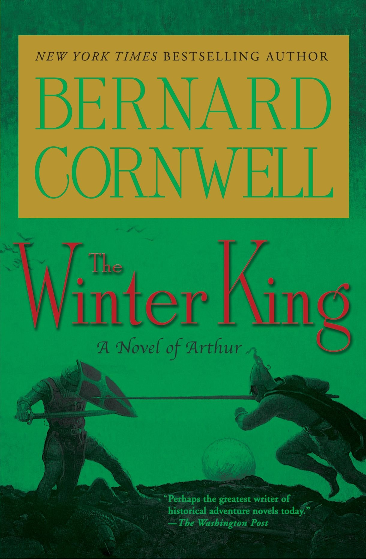 the winter king the arthur books 1 bernard cornwell