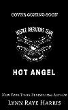 HOT Angel (Hostile Operations Team - Book 12)