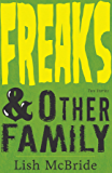 Freaks & Other Family: Two Stories