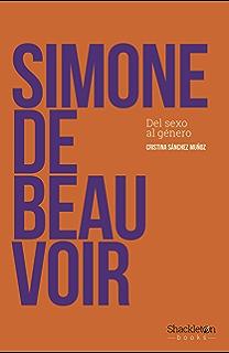 Simone de Beauvoir: Del sexo al género