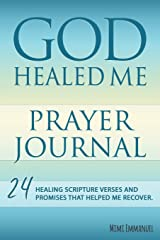 GOD HEALED ME Prayer Journal Paperback