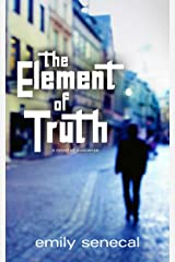 The Element of Truth Kindle Edition