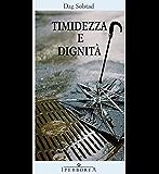 Timidezza e dignità (Narrativa)