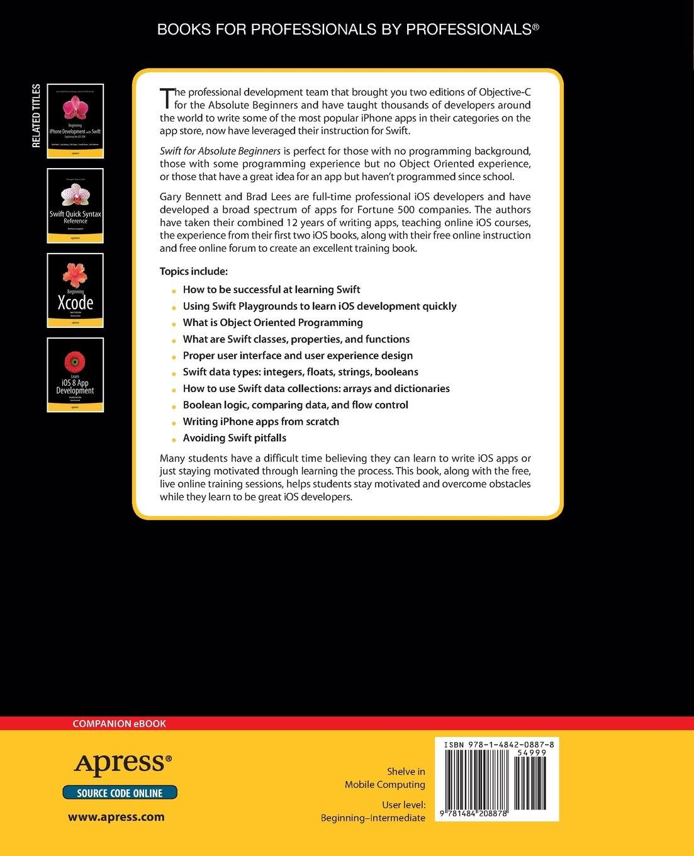 Swift For Absolute Beginners: Amazon: Gary Bennett, Brad Lees:  9781484208878: Books