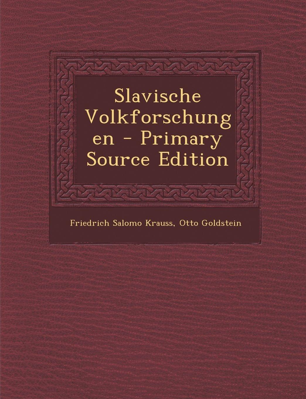Download Slavische Volkforschungen (German Edition) pdf epub