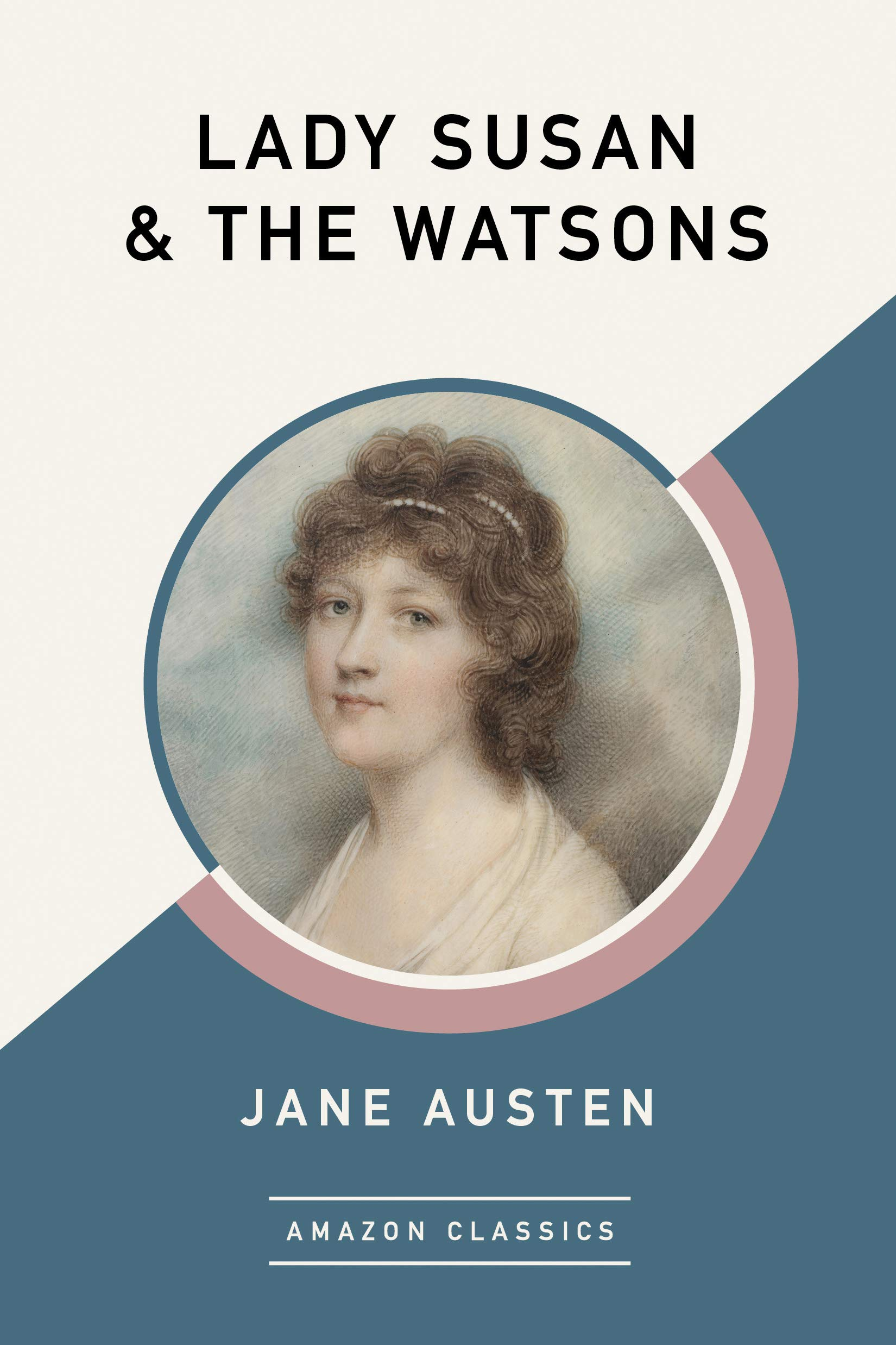 Lady Susan & The Watsons (AmazonClassics Edition): Amazon.es ...