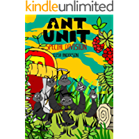 Ant Unit- Special Division - A tale of ants fighting to survive in a harsh world: A bedtime story book for kids aged 3-5 years and above