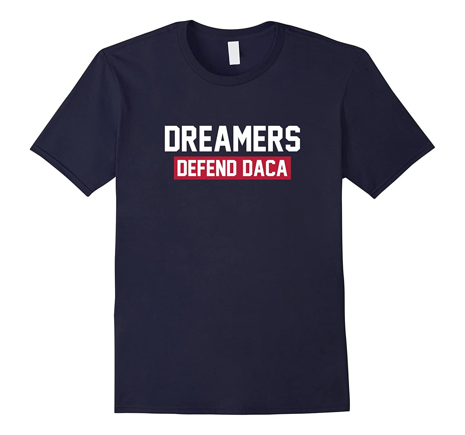 #DefendDACA I Stand With Dreamers Shirt SaveDACA Anti Trump-Art