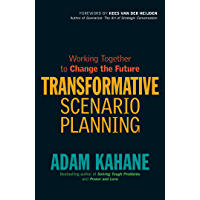 Transformative Scenario Planning: Working Together to Change the Future (English Edition)