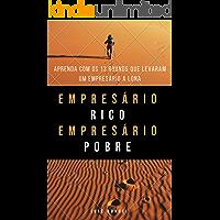 Empresário Rico Empresário Pobre: Aprenda com os 13 Rounds que levaram um empresário a Lona!