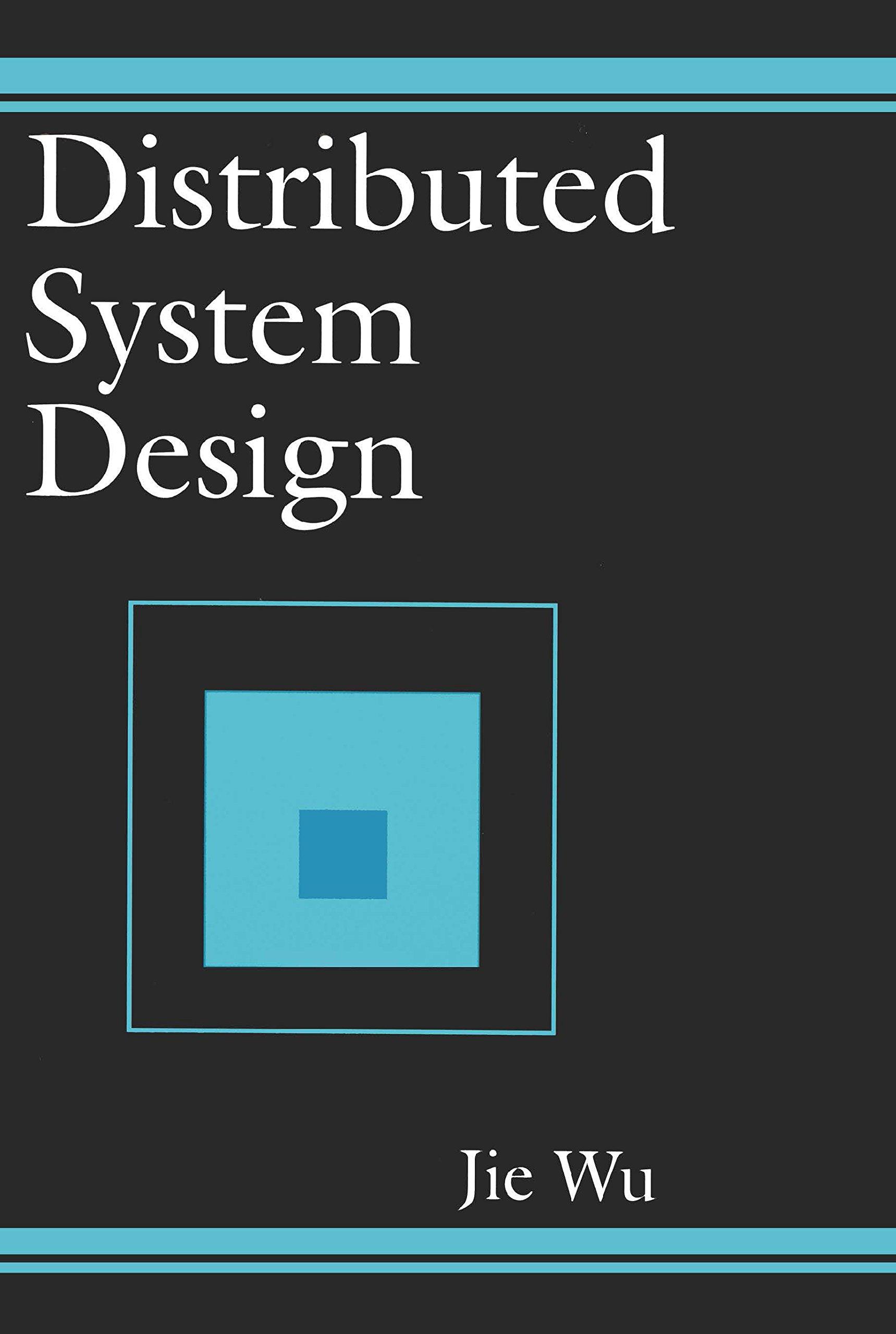 Distributed System Design Wu Jie Ebook Amazon Com