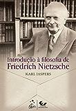 Friedrich Nietzsche - Introdução à Filosofia