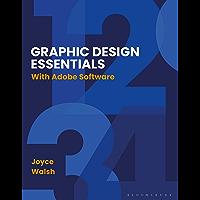 Graphic Design Essentials: With Adobe Software