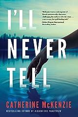 I'll Never Tell (English Edition) eBook Kindle