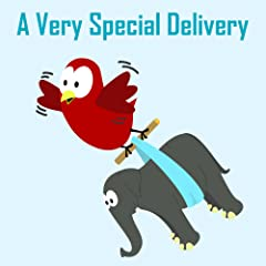 Children\'s Book: A Very Special Delivery [Bedtime Stories for Kids]