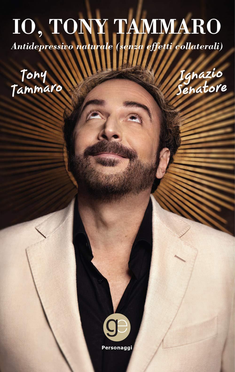 Amazon.it: Io, Tony Tammaro. Antidepressivo naturale (senza ...