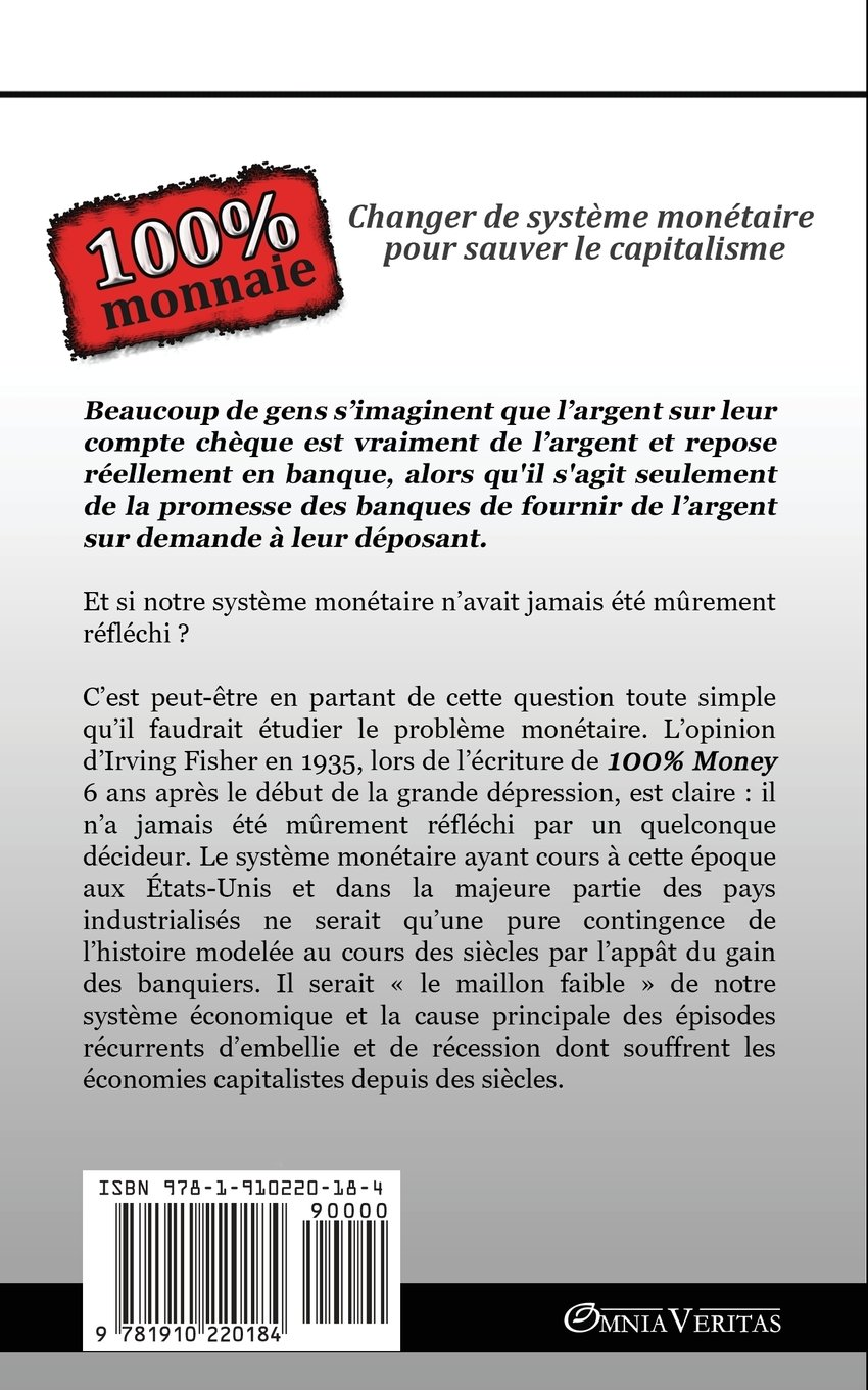 Amazon.fr - 100% Monnaie - La Couverture Intégrale (French Edition) -  Irving Fisher - Livres