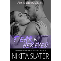 Fear in Her Eyes (Fire & Vice Book 5) (English Edition)