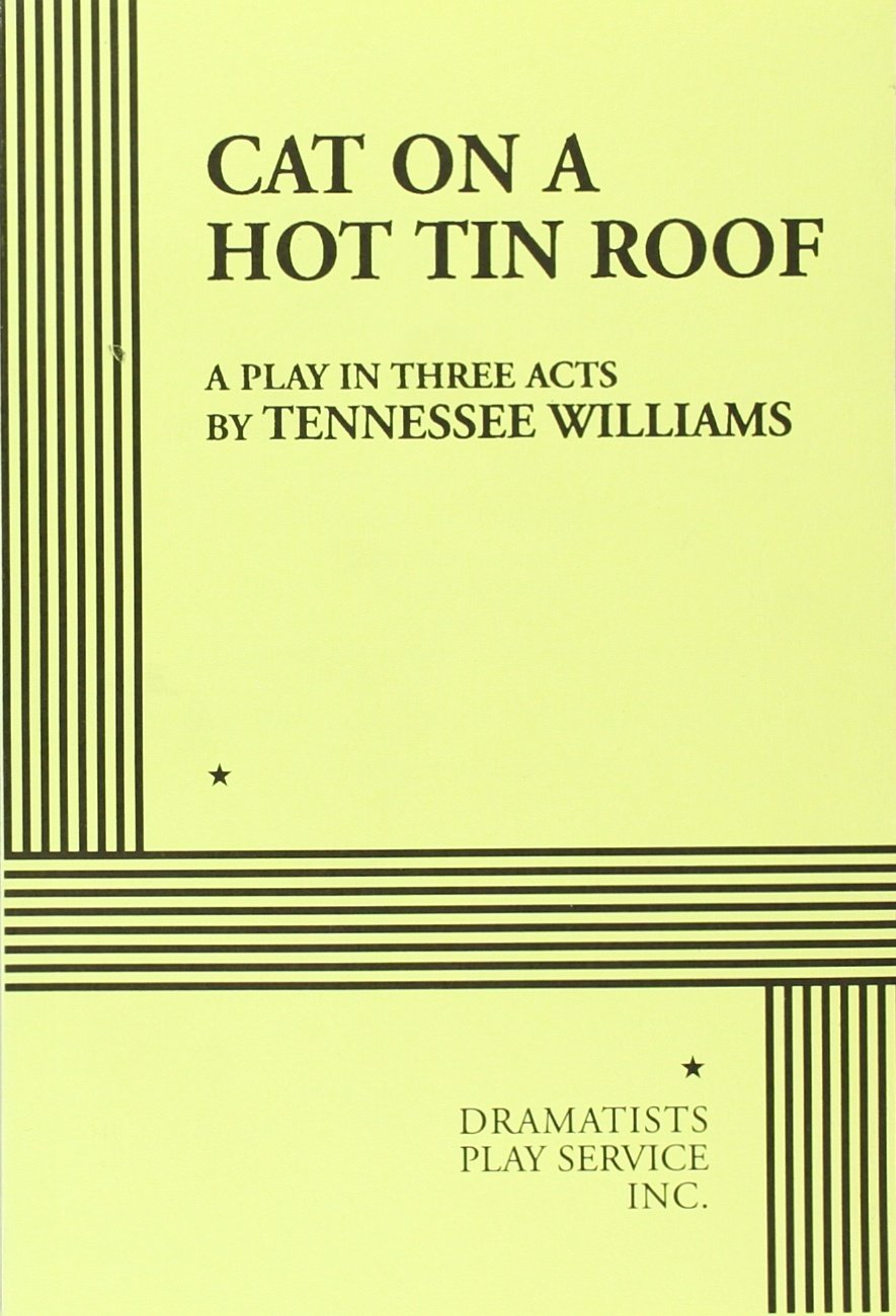 "freudian approaches to tennessee williams cat on a hot tin roof essay Sigmund freud this 7 page report presents a freudian analysis of tennessee williams' 1958 prize-wining play ""cat on a hot tin roof."