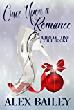 Once Upon a Romance (A Dream Come True Book 1) (English Edition)
