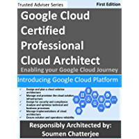 Google Cloud Certified Professional Cloud Architect: Introducing Google Cloud (Trusted Adviser)