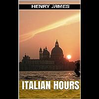 Italian Hours (English Edition)