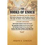 The Books of Enoch: The Angels, The Watchers and The Nephilim: (With Extensive Commentary on the Three Books of Enoch, the Fa