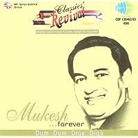 Classics' Revival-Mukesh Forever-Dum Dum Diga