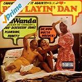 Pipe Layin' Dan [Explicit]